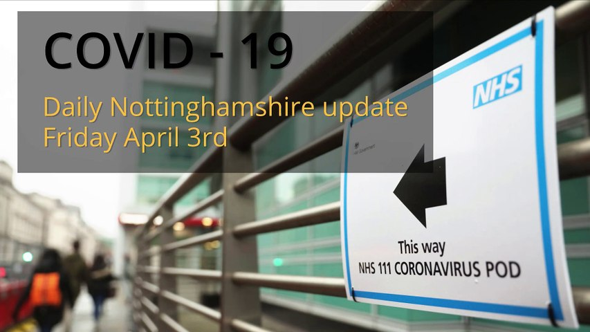 April 3rd 2020 Covid 19 Nottinghamshire daily update