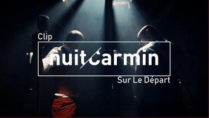 Nuit Carmin - Sur le Départ