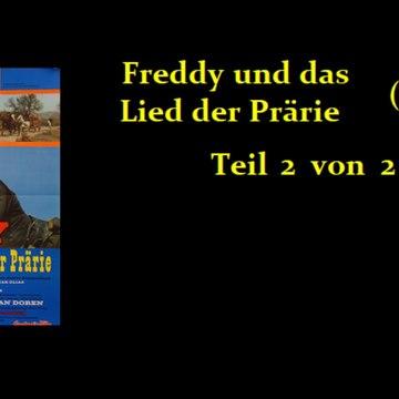Freddy und das Lied der Prärie (1964) Teil 2 von 2