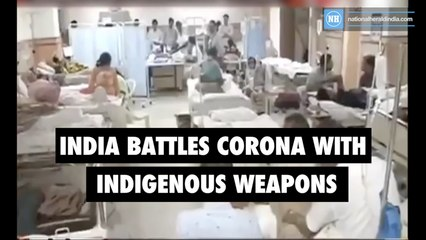 India battles corona with indigenous weapons
