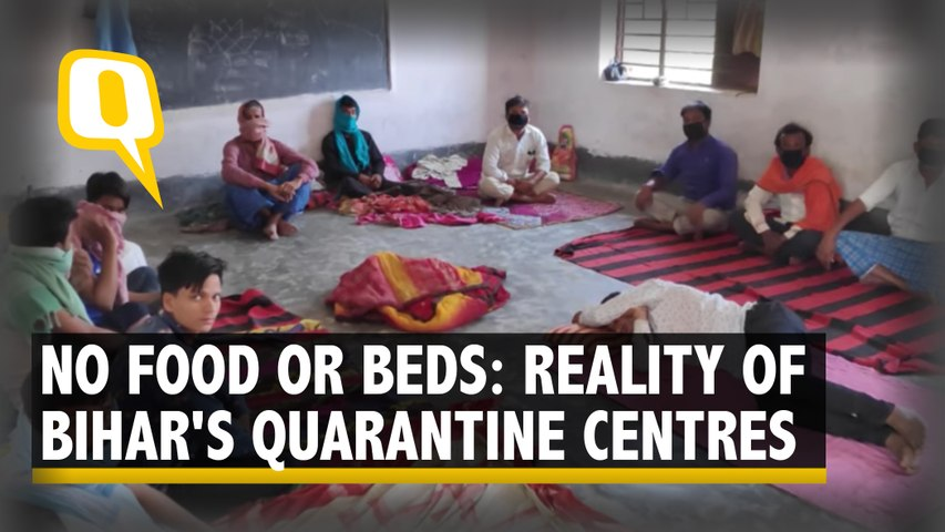 No Food or Beds: Bihar's Govt Schools Turned into Ill-Equipped Isolation Centres