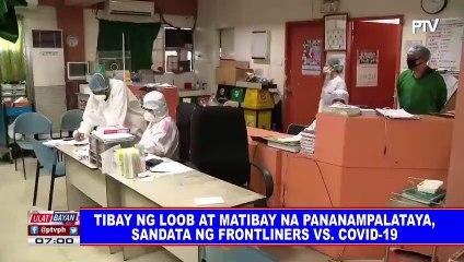 Tibay ng loob at matibay na pananampalataya, sandata ng frontliners vs. CoVID-19