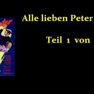 Alle lieben Peter (1959) Teil 1 von 2