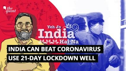 India Can Beat Coronavirus: Explained Using Two Buckets
