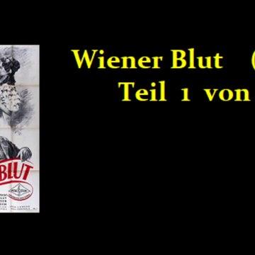 Wiener Blut (1942) Teil 1 von 2