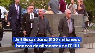 Jeff Bezos dona $100 millones a bancos de alimentos de EE.UU