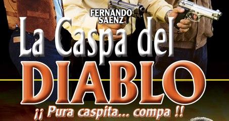 LA CASPA DEL DIABLO (2001) Mexico / Full Movie