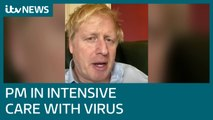 Boris Johnson moved to intensive care after coronavirus symptoms worsen | ITV News