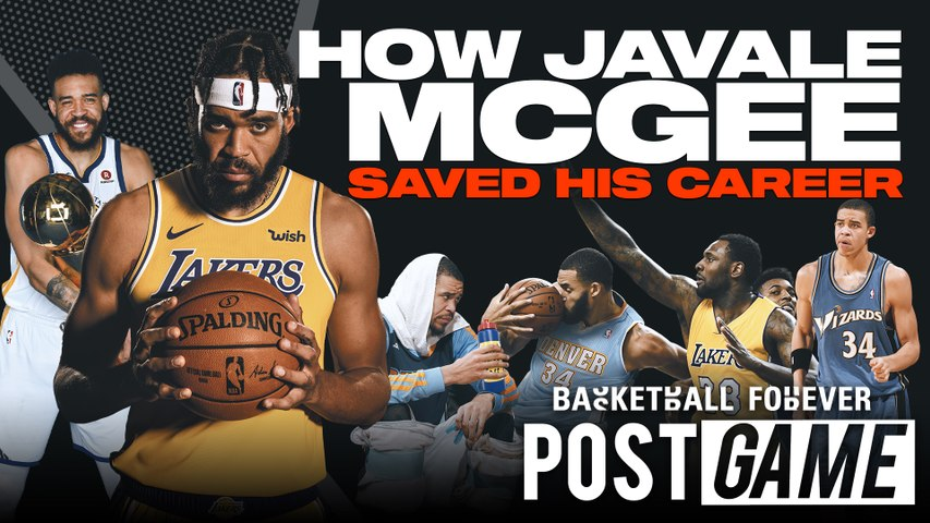 POST GAME   How Javale McGee Saved His Career