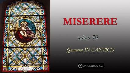 Quartetto IN CANTICIS - MISERERE - salmo 50