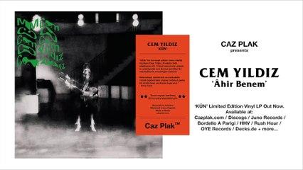 "Caz Plak presents ""Cem Yıldız - Âhir Benem"" (Official Audio) #KÜN"