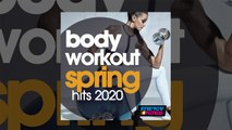 E4F - Body Workout Spring Hits 2020 Fitness Compilation - Fitness & Music 2020