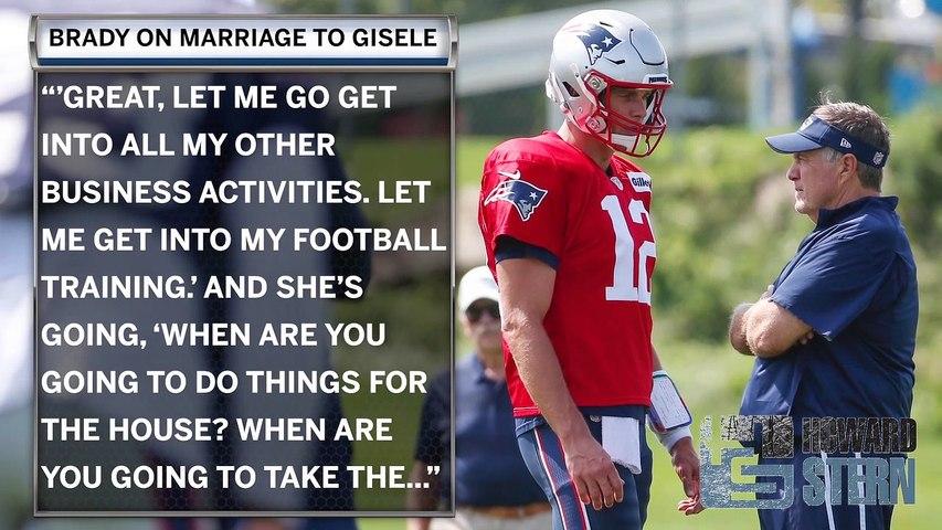 Tom Brady On Howard Stern: Shares Gisele Marriage Struggles