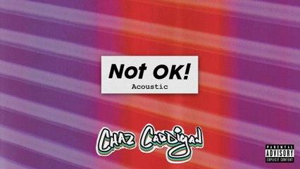 Chaz Cardigan - Not OK!