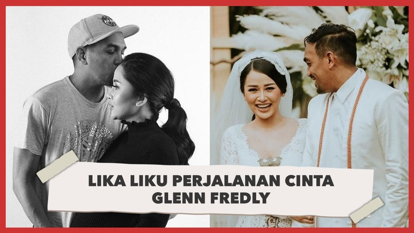 Kilas Balik Perjalanan Cinta Glenn Fredly