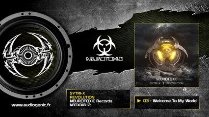 SYTRI-X - Welcome To My World [Revolution - NRTXDIGI 12]