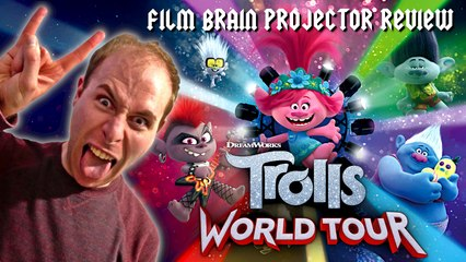 Projector: Trolls World Tour (REVIEW)