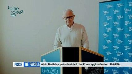 Prise de parole du 10 avril 2020 - Alain Berthéas, Président de Loire Forez agglomération.