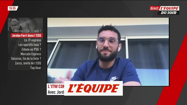 L'interview confinement de Jordan Ferri - Foot - Coronavirus