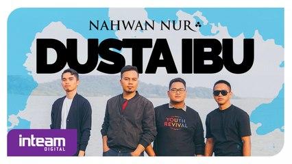Nahwan Nur • Dusta Ibu (Official Music Video)