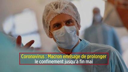 Coronavirus : Macron envisage de prolonger le confinement jusqu'à fin mai