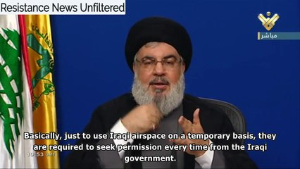 Hassan Nasrallah: In Irak, the USA signed their death certificate