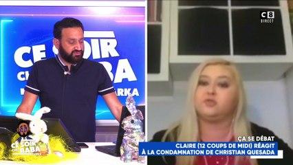 """Claire, candidate des """"12 coups de midi"""" : """"Christian Quesada méritait plus d'années de prison !"""""""