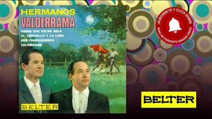 Hermanos Valderrama - Ahora que estas Sola (EP)