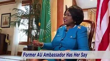 L´ancienne ambassadrice de l´union Africaine aux Etats Unis décortique les problèmes de l´Afrique