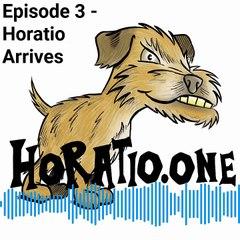 Episode 3 - Horatio Arrives