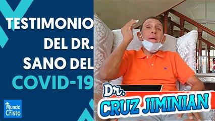 Dr. Cruz Jiminian SANO del CORONAVIRUS relata su TESTIMONIO Dr. #CruzJiminian testifica como Dios lo sanó del #coronavirus (#covid19). Gloria a Dios!   ・・・・・・・・・・・・・・・・・・・・・・・・ SÍGUENOS: https://www.mundodecristo.net/ La Página Web Cristiana! https: