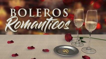 Boleros románticos - Grandes boleros de siempre
