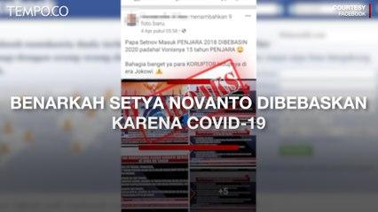 Benarkah Setya Novanto Dibebaskan Karena COVID-19? Cek Faktanya