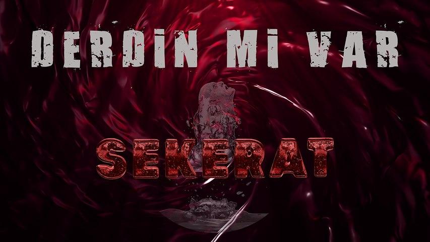 Sekerat -  Derdin mi Var (Official Audio)