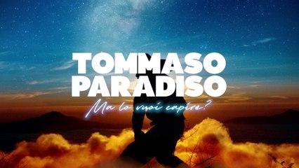 Tommaso Paradiso - Ma lo vuoi capire?