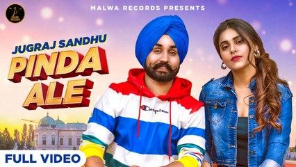 Jugraj Sandhu - PINDA ALE (Lyrical) - Ginni Kapoor | Latest Punjabi Songs 2020 | Malwa Records