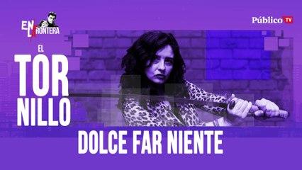 Irantzu Varela, El Tornillo y 'dolce far niente' - En la Frontera, 16 de abril de 2020