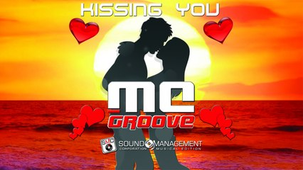 MC GROOVE - Kissing You