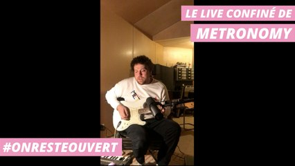 Le live confiné de Metronomy I On Reste Ouvert