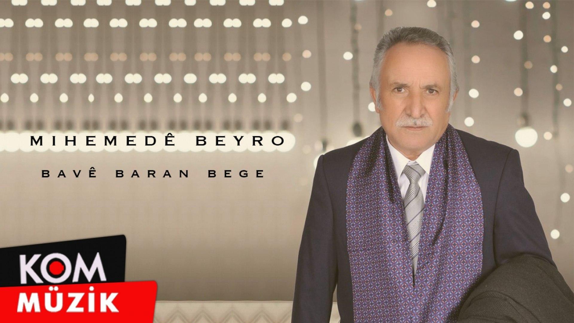 Mihemedê Beyro - Bavê Baran Bege (2020 © Kom Müzik)