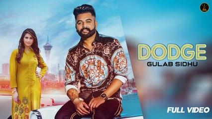 Gulab Sidhu - DODGE ( Lyrical ) - Gurlej Akhtar| Aman Hundal | Latest Punjabi Songs 2020