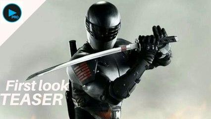 Snake Eyes Official FIRST LOOK TEASER TRAILER HD 2020