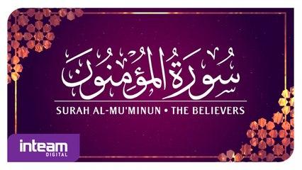 Ustaz Khairul Anuar Basri • Surah Al-Mu'minun | سورة ٱلْمُؤْمِنُون