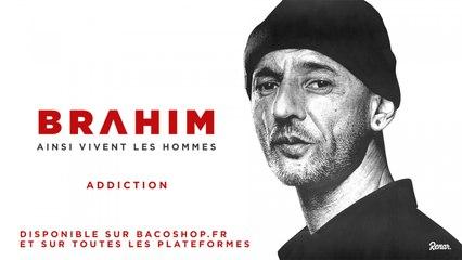 Brahim - Addiction [Official Audio]