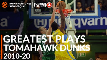 Greatest Plays 2010-20: Tomahawk Dunks