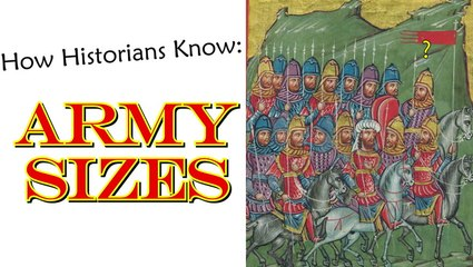 How do Historians Know the Size of Armies?