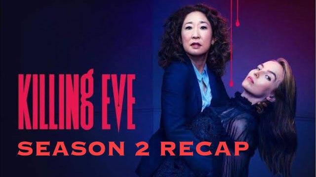 Killing Eve Season 2 RECAP 2020