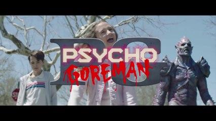 PSYCHO GOREMAN Official Trailer (2020) Sci-Fi, Comedy, Horror Movie HD