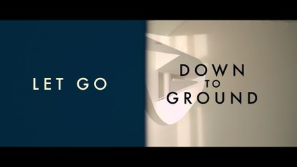 Down To Ground - Let Go