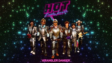 Hot Country Knights - Wrangler Danger
